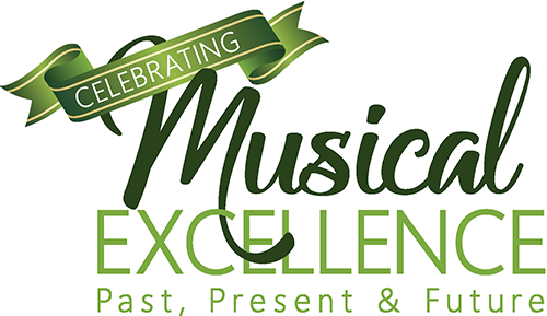 Celebrating Musical Excellence, Past, Present, and Future